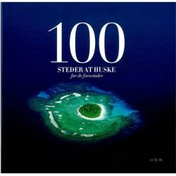 100 steder at huske - før de forsvinder