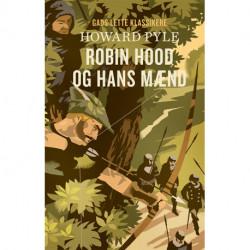 GADS LETTE KLASSIKERE: Robin Hood og hans mænd