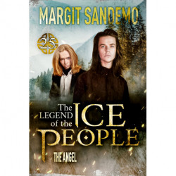 The Ice People 25 - The Angel: The Angel