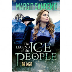 The Ice People 14 - The Knight: The Knight