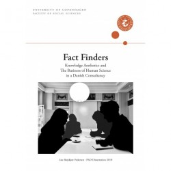 Fact Finders: Knowledge Aesthetics and The Business of Human Science in a Danish Consultancy