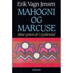 Mahogni og Marcuse: mine sytten år i Gyldendal