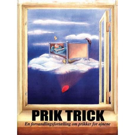 Prik Trick: i ordet kimer frø til billeder, klangen bærer frugt, farver sig ved ord, hvis ikke det er omvendt, hændt