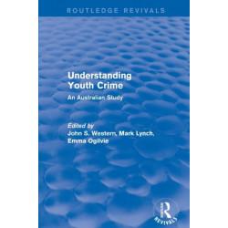 Revival: Understanding Youth Crime (2003): An Australian Study