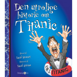 Den utrolige historie om Titanic