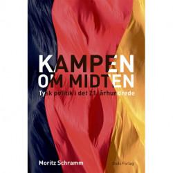 Kampen om midten: Tysk politik i det 21. århundrede