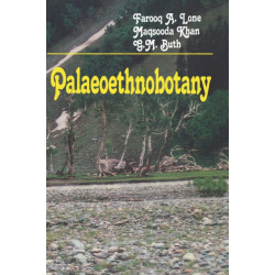 Palaeoethnobotany: Plants and Ancient Man in Kashmir