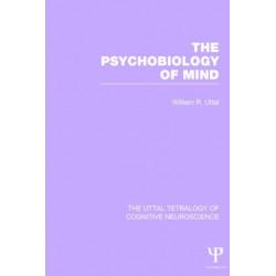 The Psychobiology of Mind