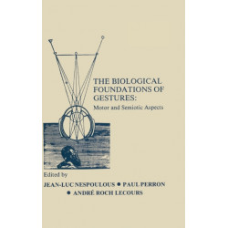 The Biological Foundations of Gesture: Motor and Semiotic Aspects
