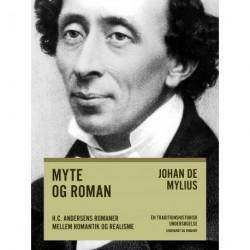 Myte og roman: H.C. Andersens romaner mellem romantik og realisme