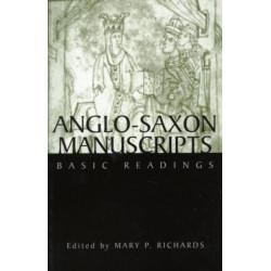 Anglo-Saxon Manuscripts: Basic Readings