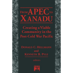 From Apec to Xanadu: Creating a Viable Community in the Post-cold War Pacific