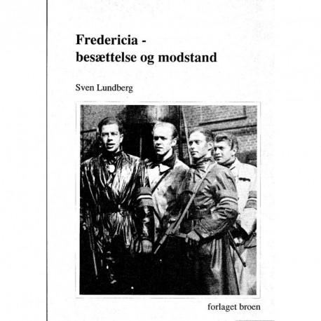 Fredericia - besættelse og modstand