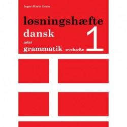 Dansk mini grammatik, Løsningshæfte til øvehæfte 1 (Bind 1)