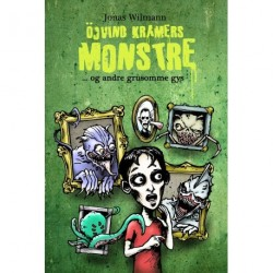 Öjvind Kramers monstre - og andre grusomme gys