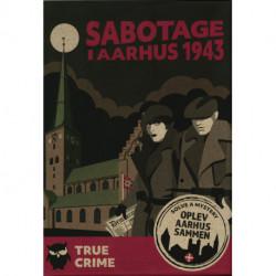 Sabotage i Aarhus 1943: Solve A Mystery - Oplev Aarhus sammen