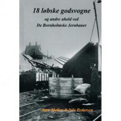 18 løbske godsvogne: og andre uheld ved De Bornholmske Jernbaner