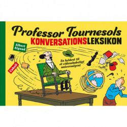 Professor Tournesols konversationsleksikon: Professor Tournesols konversationsleksikon – En hyldest til et videnskabeligt universalgeni