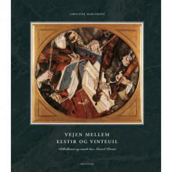 Vejen mellem Elstir og Vinteuil: Billedkunst og musik i Marcel Prousts værk