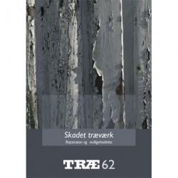 Skadet træværk: reparation og vedligeholdelse