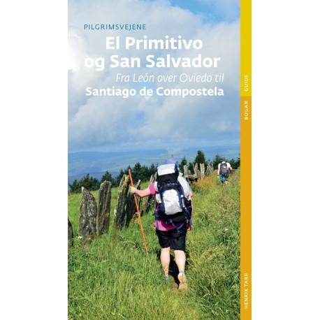 Pilgrimsvejene til El Primitivo og San Salvador: Fra Léon over Oviedo til Santiago de Compostela