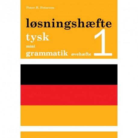 Tysk mini grammatik, Løsningshæfte til øvehæfte 1