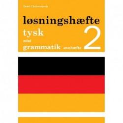 Tysk mini grammatik, Løsningshæfte til øvehæfte 2