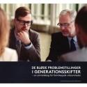 De bløde problemstillinger i generationsskifter: en samtalebog for familieejede virksomheder