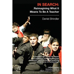 IN SEARCH: Reimagining What It Means To Be A Teacher
