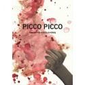 Picco Picco: ... bristede som et smil under tårer