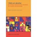 1968 och därefter: De kritiska rättsteoriernas betydelse för nordisk rättsvetenskap