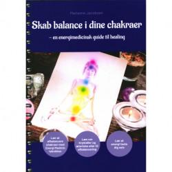 Skab balance i dine chakraer: en energimedicinsk guide til healing