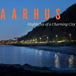 AARHUS: Highlights of a Charming City