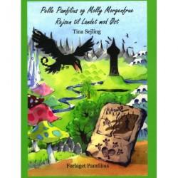 Pelle Pamfilius og Molly Morgenfrue: Rejsen til Landet mod Øst (Bind 2)