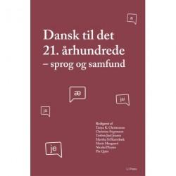 Dansk til det 21. århundrede: Sprog og samfund