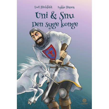 Uni og Snu: den syge konge