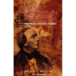 Hans Christian Andersen: The Man and his Work