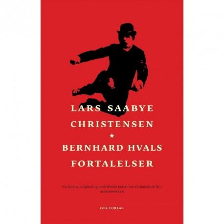 Bernhard Hvals fortalelser: roman