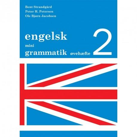Engelsk mini grammatik, Øvehæfte 2