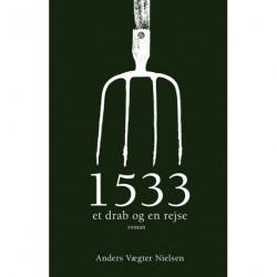 1533: et drab og en rejse