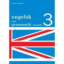 Engelsk mini grammatik, Øvehæfte 3 (Bind 3)