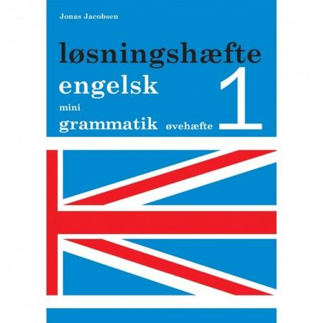 Engelsk mini grammatik, Løsningshæfte til øvehæfte 1 (Bind 1)