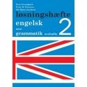 Engelsk mini grammatik, Løsningshæfte til øvehæfte 2