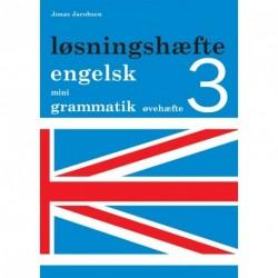 Engelsk mini grammatik, Løsningshæfte til øvehæfte 3 (Bind 3)