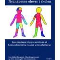 Nyankomne elever i skolen: Sprogpædagogiske perspektiver på basisundervisning i dansk som andetsprog