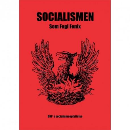 Socialismen som Fugl Fønix: DKPs socialismeopfattelse