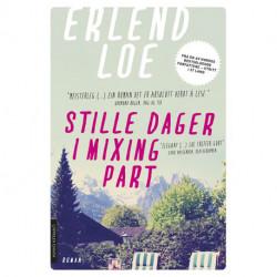 Stille dager i Mixing Part : roman: roman