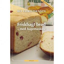 Friskbagt brød - med bagemaskine