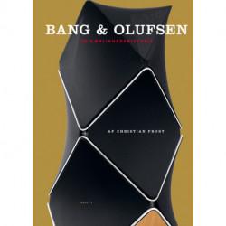 BANG & OLUFSEN: En kærlighedshistorie