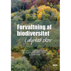 Forvaltning af biodiversitet i dyrket skov